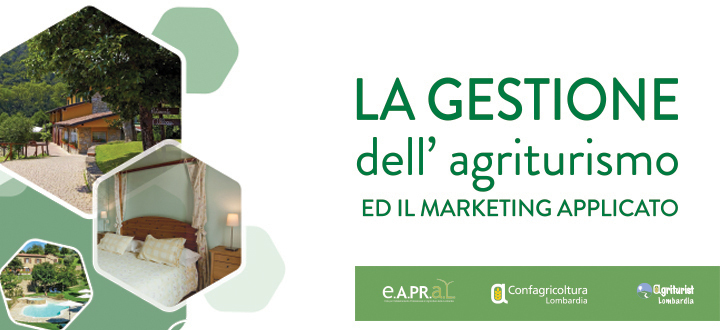 Gestione dell'agriturismo ed il marketing applicato